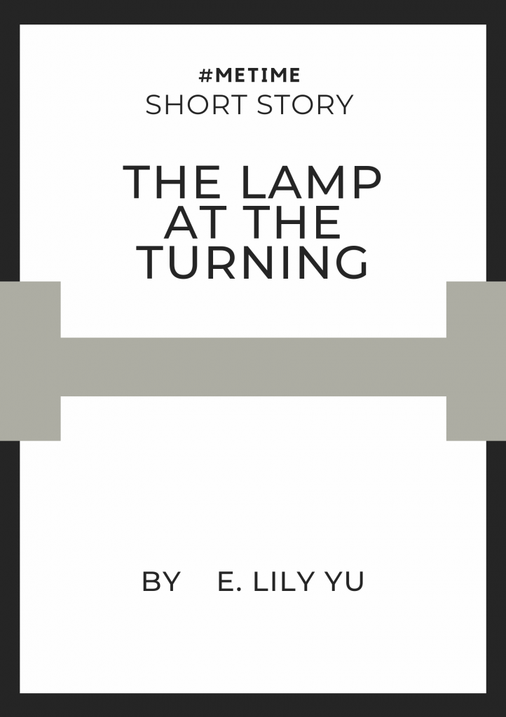 Short Story The Lamp at the Turning