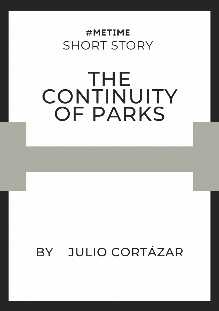 Short Story The Continuity of Parks
