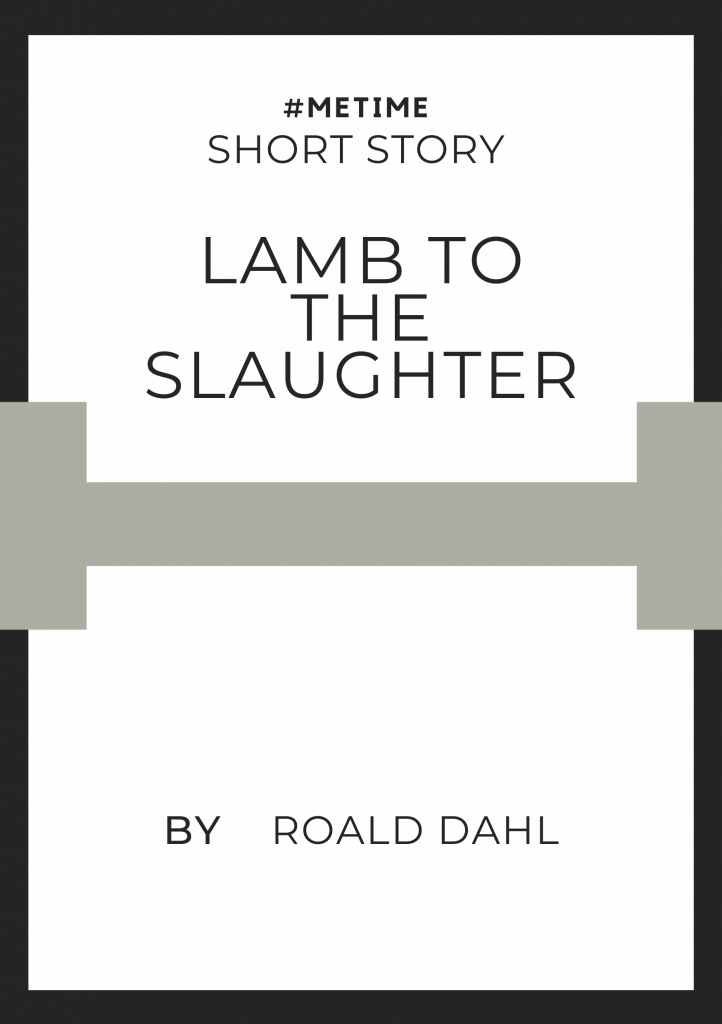 MeTime iRead Short Story Lamb to the Slaughter